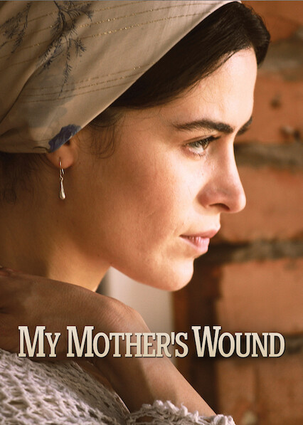 My Mother's Wound