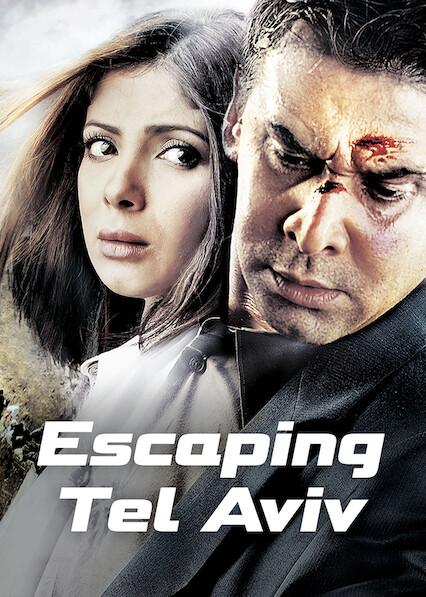 Escaping Tel Aviv on Netflix Canada
