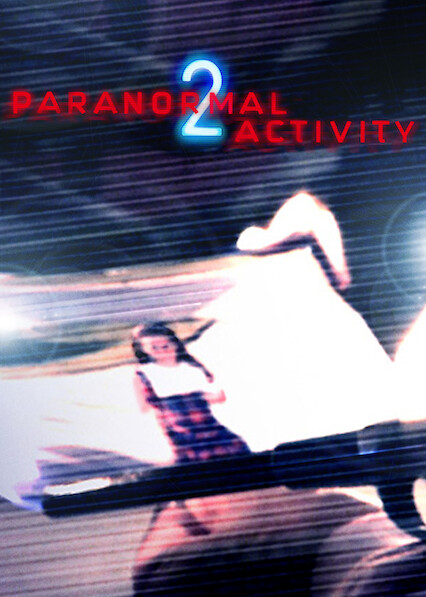 Paranormal Activity 2 on Netflix Canada