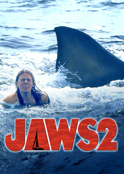 Is Jaws 2 Available To Watch On Canadian Netflix New On Netflix Canada